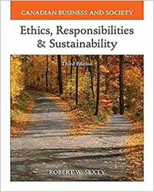 Test Bank for Canadian Business and Society : Ethics