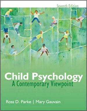 Test Bank for Child Psychology: A Contemporary View Point