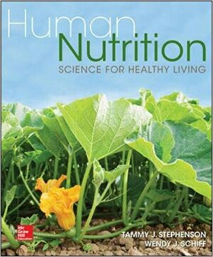 Test Bank for Human Nutrition: Science for Healthy Living